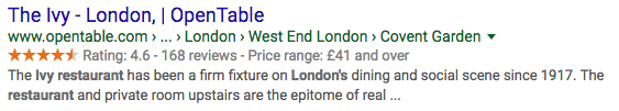 Example of rich snippets in action - besides a text description, users can also see a star rating, number of reviews and price range information about this London restaurant.