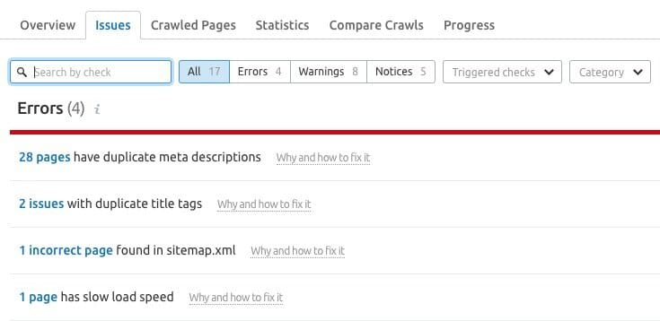 Example of site audit results in SEMrush — note the helpful 'Why and how to fix it' links.