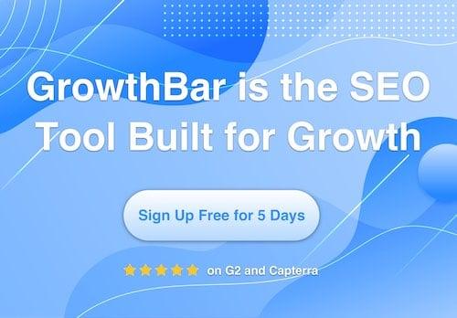 GrowthBar free trial