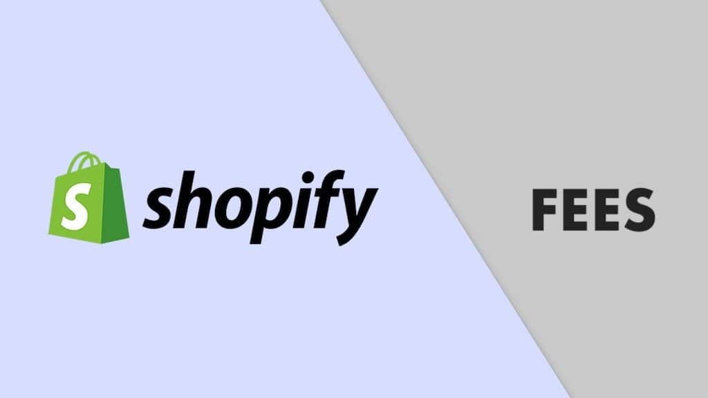 Shopify fees and pricing guide (image of the Shopify logo).