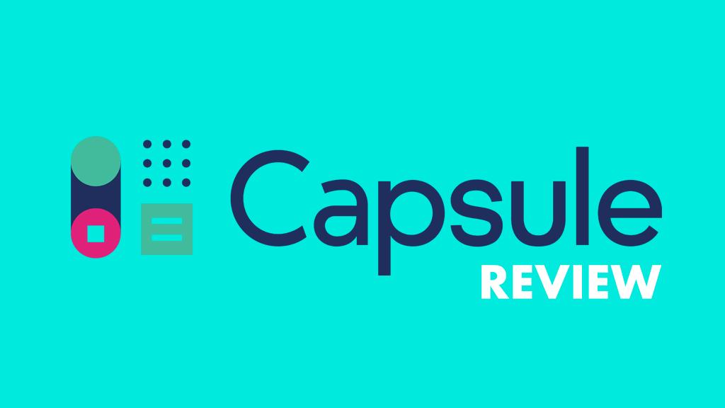Capsule CRM review